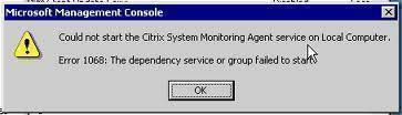 Error 1068 the Dependency Service or Group Failed to Start