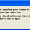 iTunes Network Connection Timed Out